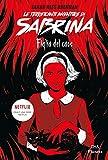 Le terrificanti avventure di Sabrina: Figlia del caos
