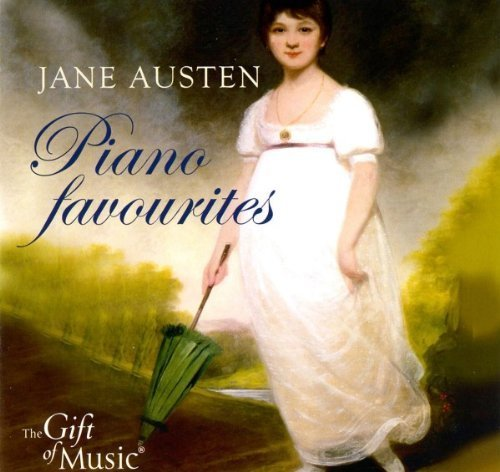 Jane Austen Piano Favorites by Piccini, Haydn, Pleyel, Eichner, Clementi (2011) Audio CD