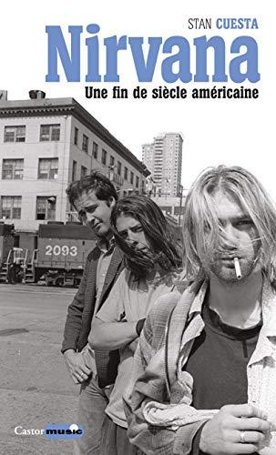 Nirvana une fin de siècle américaine