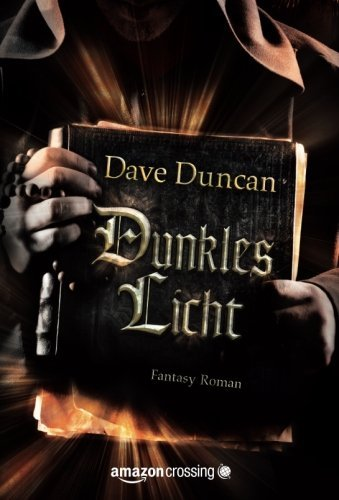 Dunkles Licht: Fantasy Roman