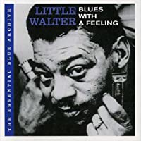 The Essential Blue Archive: Blues With A Feeling