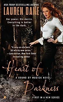 Mass Market Paperback Heart of Darkness (A Bound By Magick Novel) Book