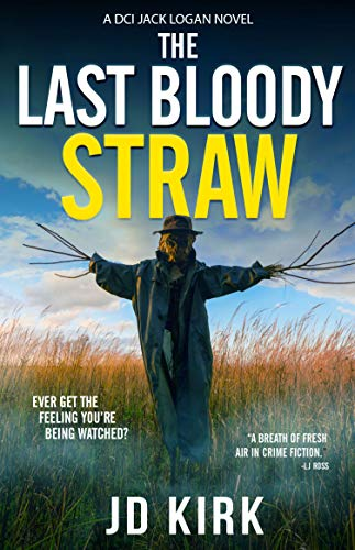 The Last Bloody Straw: A Scottish Detective Mystery (DCI Logan Crime Thrillers Book 5) (English Edition)