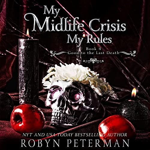 My Midlife Crisis, My Rules cover art