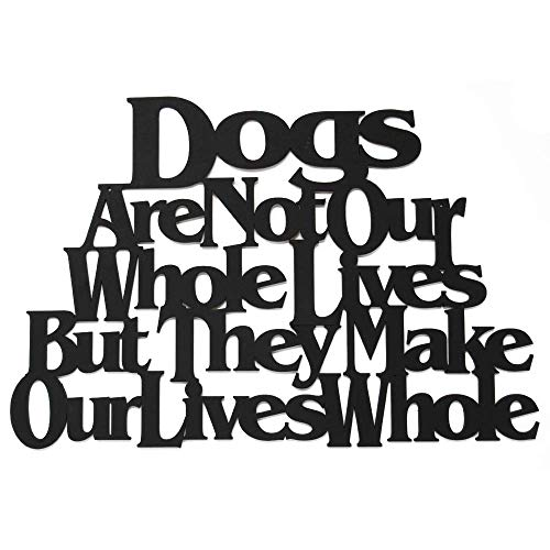 Wall Word Art Decorative Wood Sign for Pet, Dog, Cat, Horse, Pig, Animal Lovers with Fun Sayings and Quotes, 17 x 14 inches (Dogs are Not Our Whole Lives But They Make Our Lives Whole)