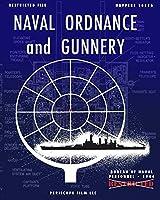 Naval Ordnance and Gunnery