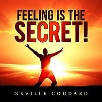 Feeling is the Secret!