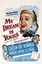 My Dream Is Yours Movie Poster (27 x 40 Inches - 69cm x 102cm) (1949) -(Jack Carson)(Doris Day)(Lee Bowman)(Adolphe Menjou)(Eve Arden)