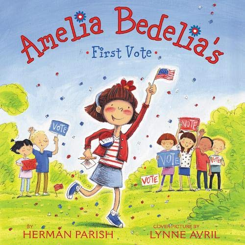 Amelia Bedelia's First Vote  By  cover art