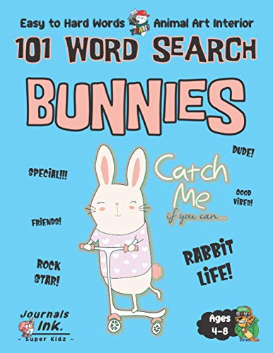 Bunnies Word Search Book for Kids Ages 4-8: 101 Puzzle Pages. Custom Art Interior. Cute fun gift! SUPER KIDZ. Scooter Bike.