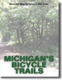 Michigan s Bicycle Trails
