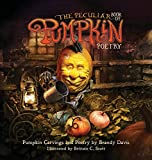 The Peculiar Book of Pumpkin Poetry