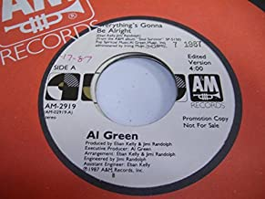 AL GREEN 45 RPM Everything's Gonna Be Alright / SAME