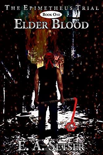 Elder Blood by E. A. Setser ebook deal