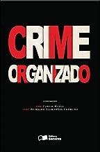 Crime organizado - 1ª edição de 2012