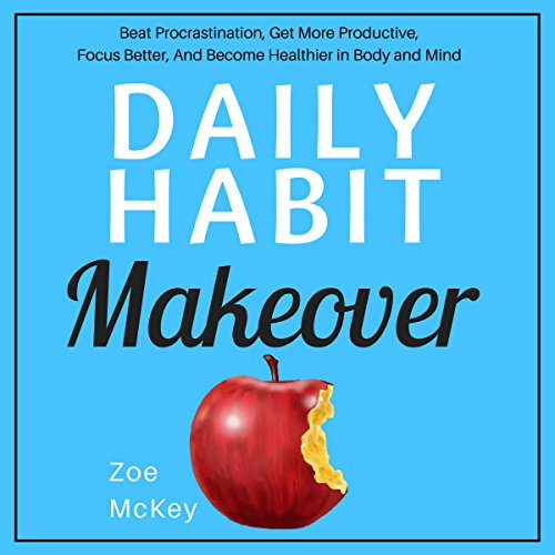 Daily Habit Makeover audiobook cover art