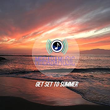 Get Set to Summer - Single