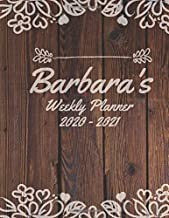 Barbara's Weekly Planner 2020 to 2021: Personalized Wood and Floral, Flower Effect Pretty, Cute Weekly Monthly 2020-2021 Planner Organizer. January 2020 to December 2021