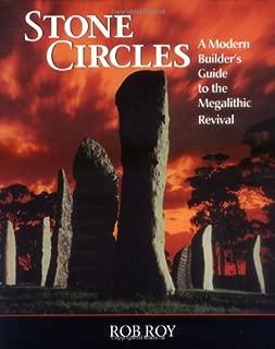 Stone Circles: A Modern Builder's Guide