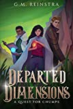 A Quest for Chumps (Departed Dimensions Book 1) (Kindle Edition)