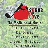 Collin Loves Reading, Fortnite and Laguna Niguel, California