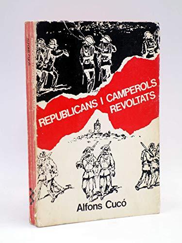 Republicans i camperols revoltats (Sèrie La unitat)