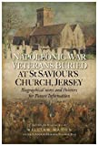 Napoleonic War Veterans Buried At St. Savior's Church, Jersey: Biographical Notes and Pointers for Future Information