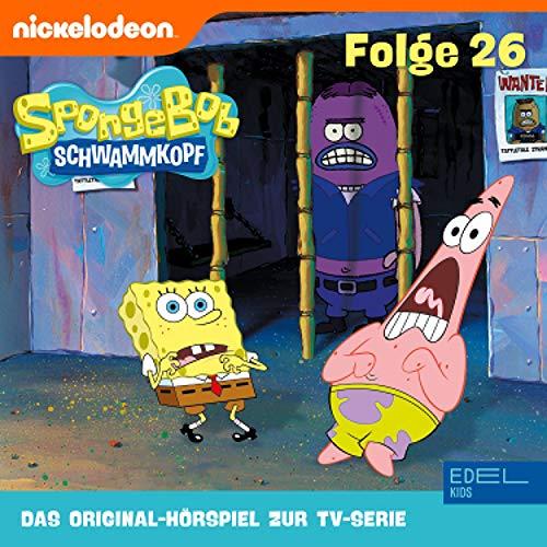 SpongeBob Schwammkopf 26. Das Original-Hörspiel zur TV-Serie Titelbild