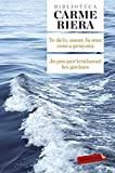 Te Deix Amor, La Mar Com A Penyora. Jo Pos Per Testimoni Les Gavines (LABUTXACA BIBLIO AUTOR)