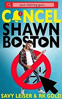 Cancel Shawn Boston (The Cancel Series Book 1) by [Savy Leiser, RK Gold]