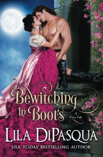 Bewitching in Boots (Fiery Tales, Band 6)