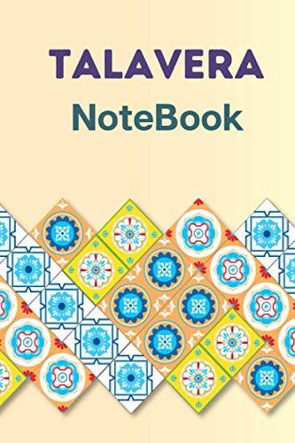 Talavera Notebook: Notebook Journal For Talavera Pottery and Talavera Tile Lovers