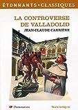 La Controverse de Valladolid (théatre) by Jean-Claude Carriere (2006-08-07) - Editions Flammarion - 07/08/2006