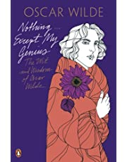 Penguin Classics Nothing...except My Genius: The Wit And Wisdom Of Oscar Wilde (Oscar Wilde Classics)