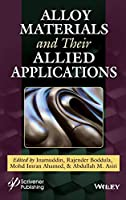 Alloy Materials and their Allied Applications Front Cover