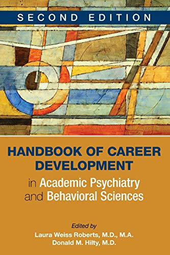 Handbook of Career Development in Academic Psychiatry and Behavioral Sciences