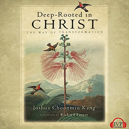 Deep-Rooted in Christ audiobook cover art