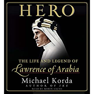 Hero: The Life and Legend of Lawrence of Arabia cover art