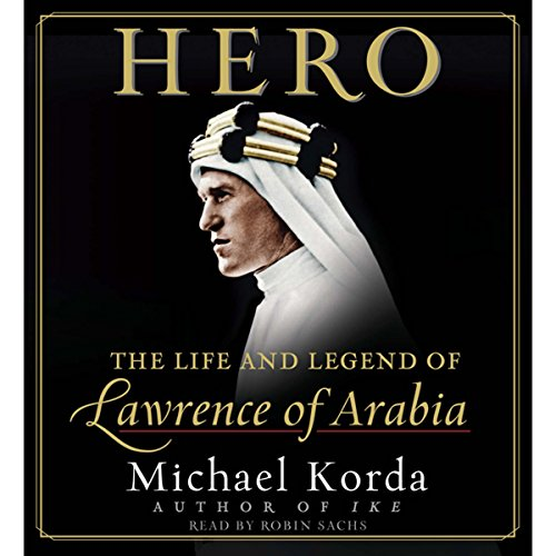 Hero: The Life and Legend of Lawrence of Arabia Titelbild