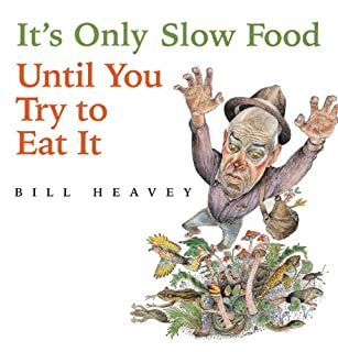 It's Only Slow Food Until You Try to Eat It cover art
