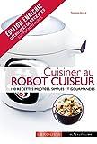 Cuisiner au robot cuiseur - Noémie André