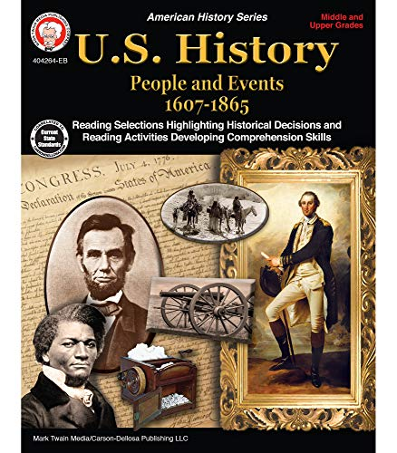 Compare Textbook Prices for Mark Twain Media | US History 1607–1865 Resource Workbook | 6th–12th Grade, 96pgs Illustrated Edition ISBN 9781622236435 by Lee, George,Cameron, Schyrlet,Myers, Suzanne