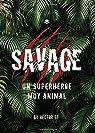 Savage: Un superhéroe muy animal: Un superhéroe muy animal par GT