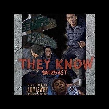 They Know (feat. Shiz54st)
