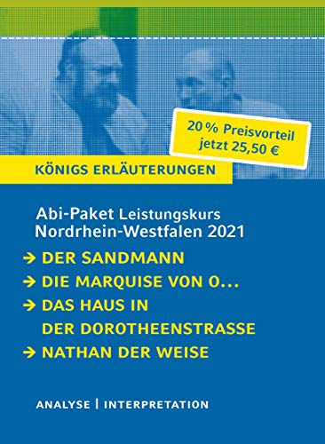 Abitur-Paket Nordrhein-Westfalen 2021. Deutsch Leistungskurs - Königs Erläuterungen: Ein Bundle mit allen Lektürehilfen zur Abiturprüfung