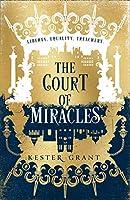 The Court of Miracles (The Court of Miracles Trilogy)