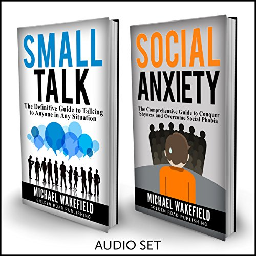 Social Anxiety: Conquer Your Fear of Not Knowing What to Say - 2 Manuscripts audiobook cover art