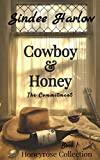 Cowboy & Honey : The Commitment (Honeyrose Collection Book 1)