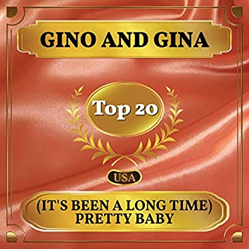 (It's Been a Long Time) Pretty Baby (Billboard Hot 100 - No 20)