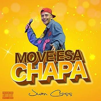 Move Esa Chapa